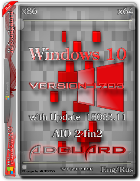 Windows Version 1703 with Update [15063.11] (x86-x64) [24in2] adguard 2018,2017 100306823.png