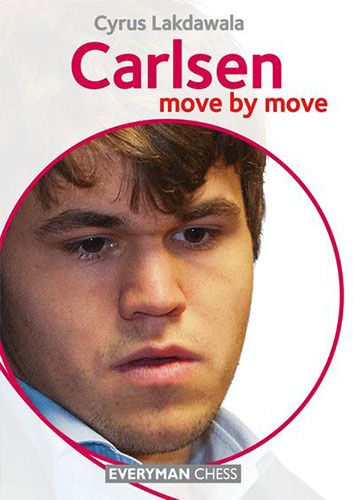 Carlsen Move by Move: Learn from the Games of a Chess Legend - Cyrus Lakdawala 122645236